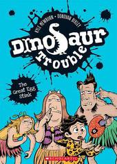 Dinosaur Trouble #1: The Great Egg Stink