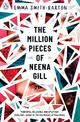 The Million Pieces of Neena Gill: Shortlisted for the Waterstones Children's Book Prize 2020