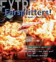 Extreme Science: Earsplitters!: The World's Loudest Noises