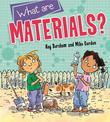 Discovering Science: What are Materials?