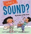 Discovering Science: What is Sound?